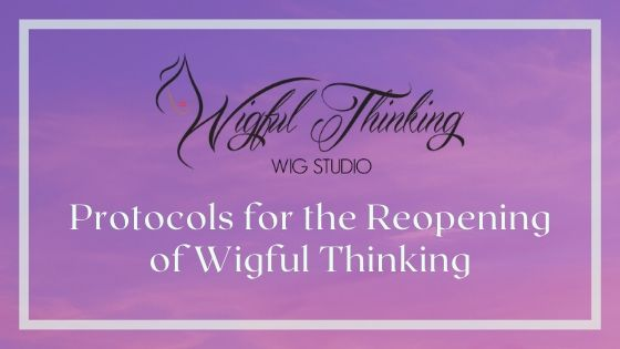 Reopening of Wigful Thinking – New Protocols